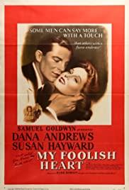 Watch Free My Foolish Heart (1949)