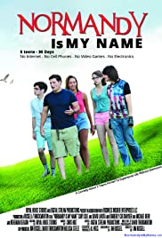 Watch Free Normandy Is My Name (2015)