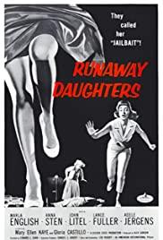 Watch Free Runaway Daughters (1956)