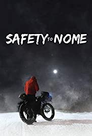Watch Free Safety to Nome (2019)