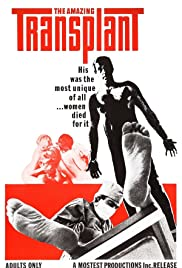 Watch Free The Amazing Transplant (1970)