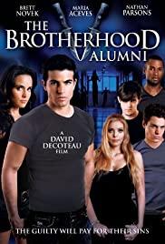 Watch Free The Brotherhood V: Alumni (2009)
