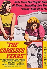 Watch Free The Careless Years (1957)