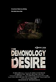 Watch Free The Demonology of Desire (2007)