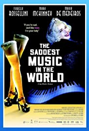 Watch Free The Saddest Music in the World (2003)
