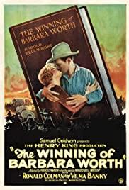 Watch Free The Winning of Barbara Worth (1926)