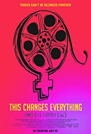 Watch Free This Changes Everything (2018)