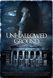 Watch Free Unhallowed Ground (2015)