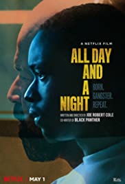 Watch Free All Day and a Night (2020)