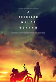 Watch Free A Thousand Miles Behind (2018)