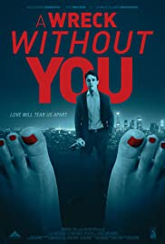 Watch Free A Wreck without You (2015)