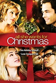 Watch Free All She Wants for Christmas (2006)
