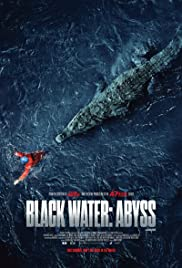 Watch Free Black Water: Abyss (2020)
