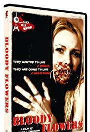 Watch Free Bloody Flowers (2008)