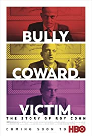 Watch Free Bully. Coward. Victim. The Story of Roy Cohn (2019)