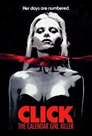 Watch Free Click: The Calendar Girl Killer (1990)