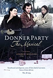 Watch Free Donner Party: The Musical (2013)