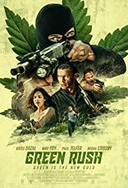 Watch Free Green Rush (2020)