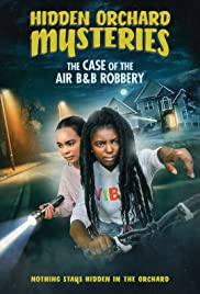 Watch Free Hidden Orchard Mysteries: The Case of the Air B and B Robbery (2020)