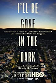 Watch Free Ill Be Gone in the Dark (2020 )