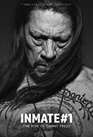 Watch Free Inmate #1: The Rise of Danny Trejo (2019)