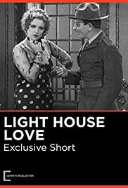 Watch Free Lighthouse Love (1932)