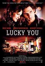 Watch Free Lucky You (2007)