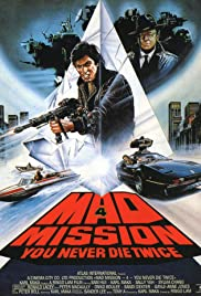 Watch Free Mad Mission 4: You Never Die Twice (1986)