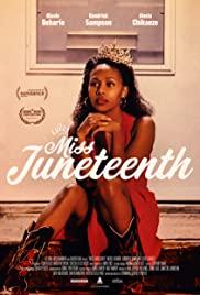 Watch Free Miss Juneteenth (2020)