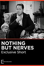 Watch Free Nothing But Nerves (1942)