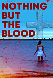 Watch Free Nothing But the Blood (2020)