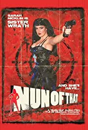 Watch Free Nun of That (2008)