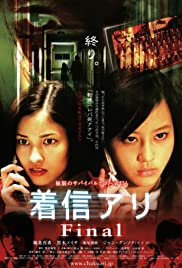 Watch Free One Missed Call 3: Final (2006)