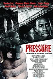 Watch Free Pressure (2009)