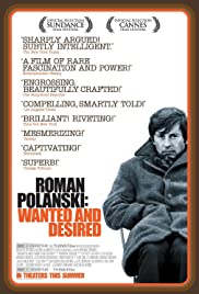 Watch Free Roman Polanski: Wanted and Desired (2008)