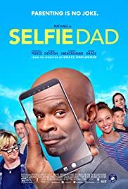 Watch Free Selfie Dad (2018)