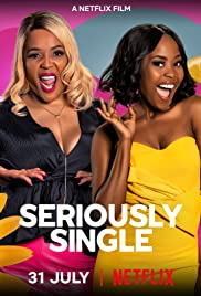 Watch Full Movie :Seriously Single (2020)