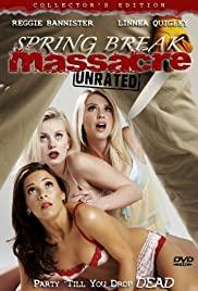 Watch Free Spring Break Massacre (2008)