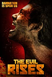 Watch Free The Evil Rises (2017)