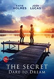 Watch Full Movie :The Secret: Dare to Dream (2020)