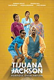 Watch Full Movie :Tijuana Jackson: Purpose Over Prison (2020)