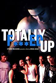 Watch Free Totally F***ed Up (1993)