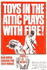 Watch Full Movie :Toys in the Attic (1963)