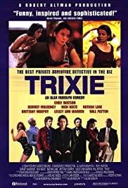 Watch Free Trixie (2000)
