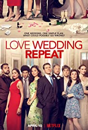 Watch Full Movie :Love. Wedding. Repeat (2020)