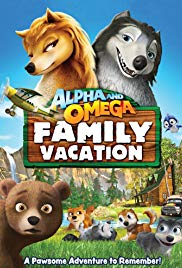Watch Free Alpha and Omega 5: Family Vacation (2015)