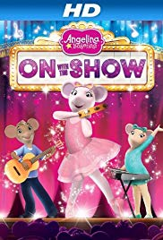Watch Free Angelina Ballerina: On with the Show (2014)