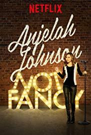 Watch Free Anjelah Johnson: Not Fancy (2015)