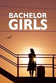 Watch Free Bachelor Girls (2016)