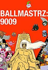 Watch Free Ballmastrz 9009 (2018 )